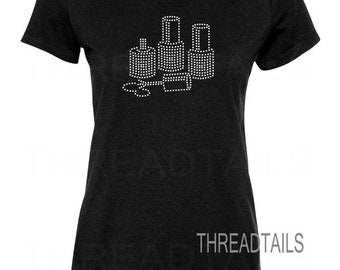 Nail Polish T-shirt | Gift idea for Nail Techs, Manicurists, Salon workers | Rhinestone bling ladies fitted or unisex fit tee.