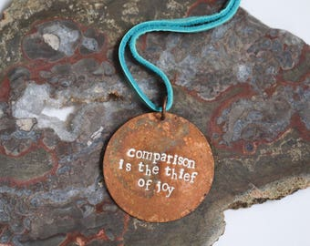 Comparison Is The Thief Of Joy Necklace Meaningful Encouragement Gift Copper Metal Stamped  Inspirational  Gift Under 30