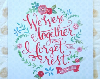 We Were Together, I Forget the Rest - Walt Whitman