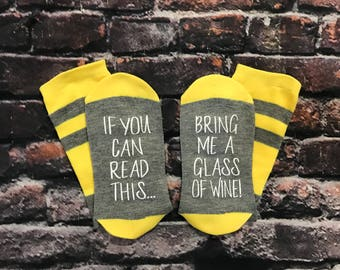Spirits Sipper Gift, Wine Socks, If you can read this bring me a glass of wine, Wine Socks, Wine lover gift