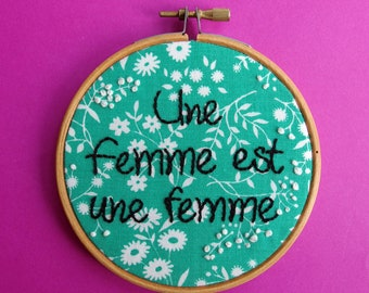 Une Femme est une femme - green floral Godard / Ana Karina hand embroidery quote