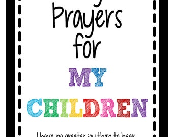 Prayers for My Children Scripture Cards - Instant Digital Download