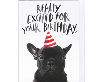 Really Excited For Your Birthday Frenchie Greeting Card