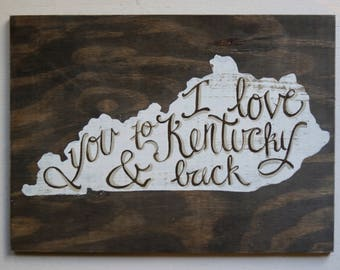 Love to Kentucky - Wood sign READY to SHIP! - homeschool - Lexington - Louisville - Paducah - Bowling Green - Owensboro - ABC - letter