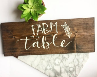 Farm to Table Hand Lettered Wood Sign