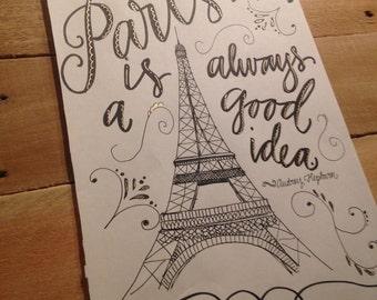 Paris Is Always A Good Idea print - hand drawn, Black and Gold, Audrey Hepburn Quote