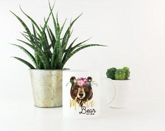 Mama Bear, Mama Bear Mug, Cute Mug, New Mom Gift, Mom Gift, Mother's Day Gift, Mom Mug, Mother's Day Mug, Bear Mug, Personalized Mug, Custom