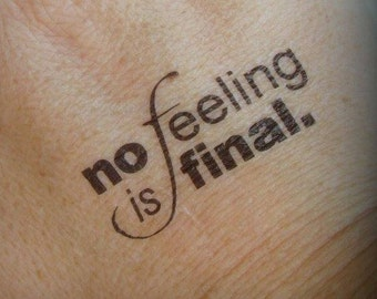 "ONE Set ""NO FEELING Is Final"" Temporary Tattoos"