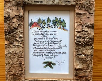 Up North Signs-Lodge Decor-Camper Decor-Rustic Decor-North Woods-Inspirational Verse-Calligraphy Verse-Cottage Sign-Cabin Decor-Gift for Him