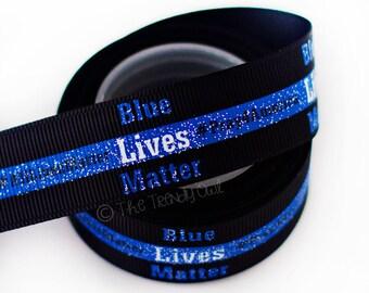 "7/8"" Blue Lives Matter - Glitter Print - U.S. DESIGNER - High Quality Grosgrain Ribbon - 5yd Roll"