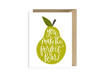 You Make the Perfect Pear - Wedding Card - Love Card