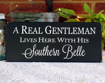 Gentleman and Southern Belle Live Here Wood Sign Southern Saying From the South Southern Sign Signs with Sayings