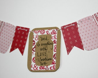 """Mini Scripture Bunting- """"and do everything with Love"""" (I Corinthians 16:4) - Option 1"""