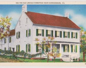 Vintage Linen Postcard, H21:-The Old Lincoln Homestead Near Harrisonburg, VA.