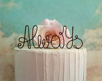 ALWAYS Wedding Cake Topper, Wedding Cake Decoration, Vintage Wedding Cake Topper, Wine Wedding Decoration, Rustic Wedding, Bridal Shower,