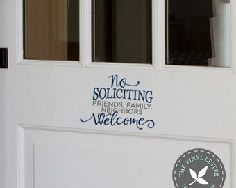 No Soliciting Family Friends Welcome Front Door | Vinyl Wall Home Decor Decal Sticker