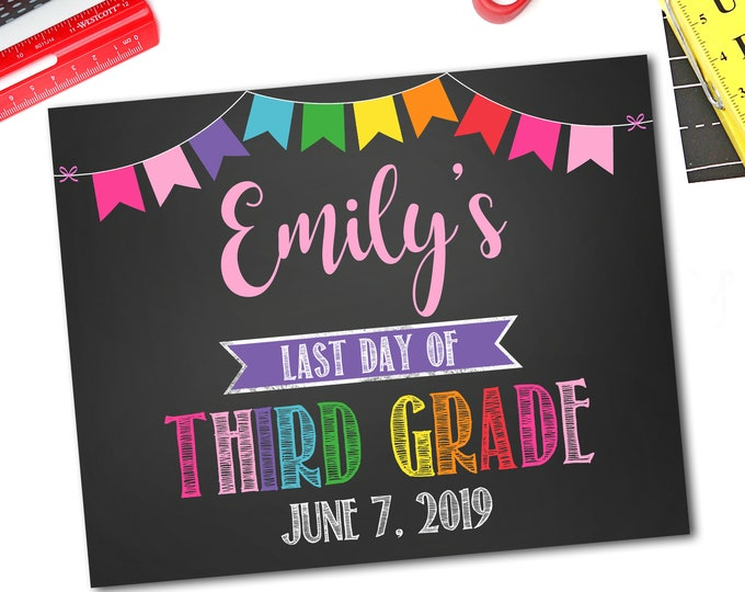 Last Day Of School Sign, Personalized Last Day Of School Sign, 1st Day Of School Sign, Any Grade, DIY Printable