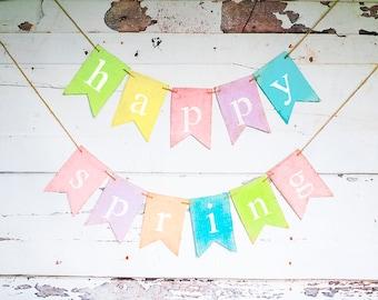 Spring Decoration, Spring Banner, Happy Spring Burlap Banner, Spring Decor, Spring Garland, Spring Sign, Easter Banner, B694