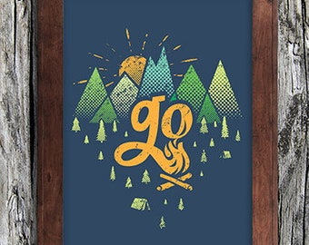 GO OUTSIDE - Camping - Art Print - Outdoors - Home Decor Wall Art