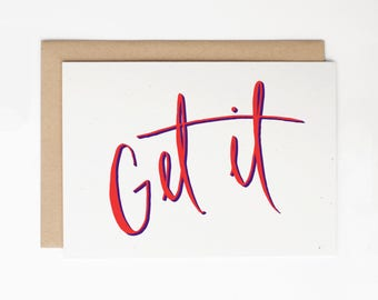 Funny Congratulations Card - Get It! - Funny Congratulations, Graduation Card, New Job Card, Congrats Card - Good Luck Card/C-133