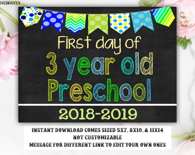 First Day of School Sign, First day of 3 Year Old Preschool Sign, 2018 -2019 Chalkboard Sign, INSTANT Download, Printable, First Day Sign