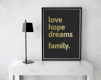 Love. Hope. Dreams. Family.