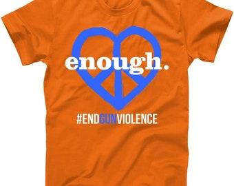 Enough Heart Peace Sign #ENDGUNVIOLENCE - T shirt