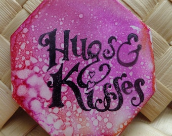 Ceramic Tile Magnet.  With hand stamped painted,  Hugs and Kisses