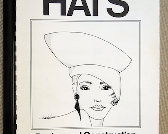 Hats: Design and Construction Book by Stella Remiasz Milliner Handbook Classic Hat Construction Book