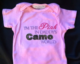 "Onesie ""I'm the Pink in daddy's Camo World"" appliqué bib embroidered Army Marines Air Force Navy Hunting cotton shirt"