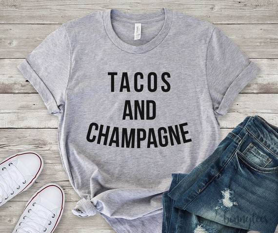 tacos and champagne tee