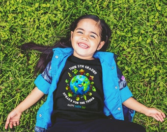 5th Grader - Earth Day 2018 - Shirt - Earth Day Gifts - Earth Day for Kids - Shirts for Kids - Gifts for Kids - Earth Day Kids