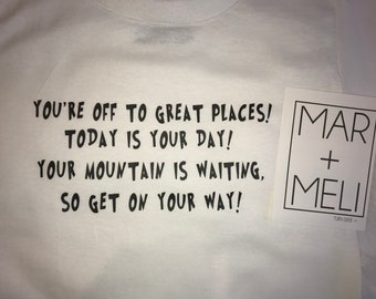You're Off to Great Places Dr. Seuss Onesie/t-Shirt