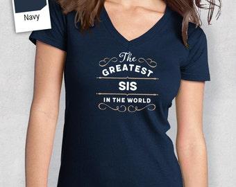 Greatest Sis, Sis Gift, Sis T-shirt, World's Greatest Sis Shirt, Gift For Sis, Sis T Shirt