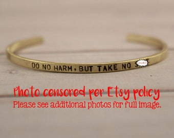 Do no harm, but take no sh*t Skinny Cuff Bracelet - Your choice of copper or brass