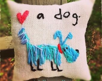 Love a Dog Hand Embroidered Pillow YelliKelli Ready to Ship