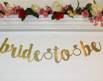 BRIDE TO BE Banner - Bridal Shower Decor - Bachelorette Party Banner - Engagement Party Banner - Glitter Banner - Hen Party Banner -G5
