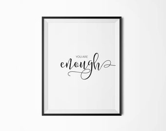 Printable poster You are enough Motivational poster Printable poster Wall art Printable quote Digital poster Scandinavian poster