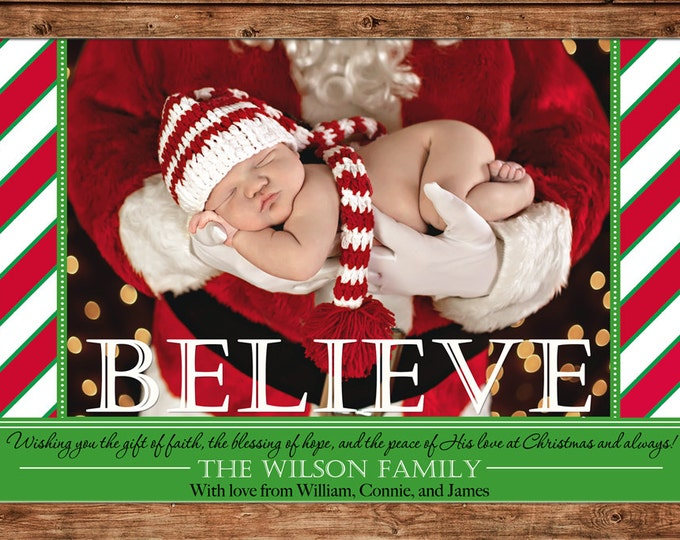 Christmas Holiday Photo Card Candy Cane Stripe Believe - Can Personalize - Printable File or Printed Cards