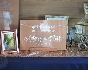 Custom Acrylic Wedding Welcome Sign - Rose Gold - welcome to the wedding of