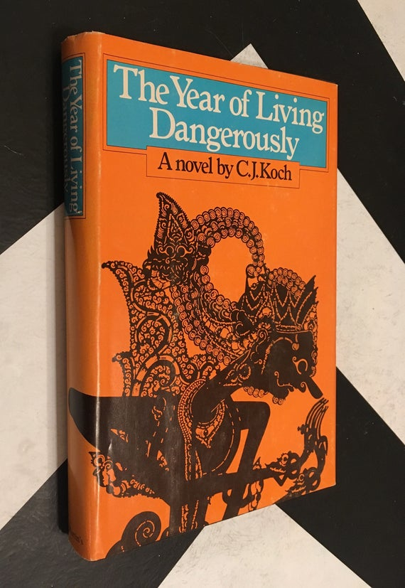 The Year of Living Dangerously: A novel by C. J. Koch rare vintage classic orange novel (Hardcover, 1978)