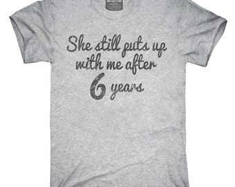 Funny 6th Anniversary T-Shirt, Hoodie, Tank Top, Gifts