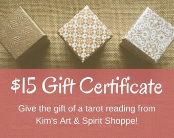 15 Dollar Gift Certificate good for any Tarot Reading(s) in Kim's Art & Spirit Shoppe, digital download