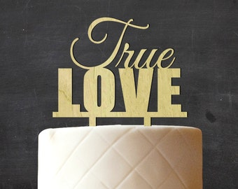 True Love Wedding Cake Topper, Personalized Wooden Cake Topper, Rustic Topper, Custom Wood Cake Topper, Cake Decoration CATO-W42