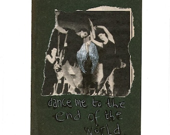 Dance Me To The End Of The World - Fine digital print