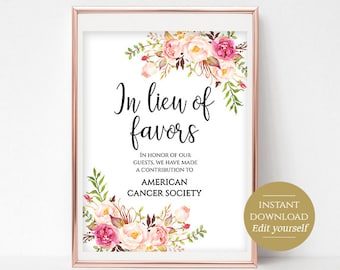 In Lieu Of Favors Sign Wedding Donation Sign Donate to Charity Wedding Favor Sign Instead of Favors 4x6, 5x7, 8x10 Pastel Blooms Editable