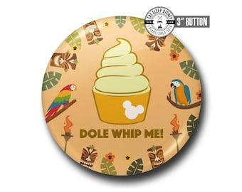 "Disney Dole Whip - 3"" Button"