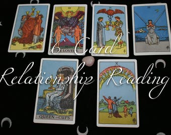 6 Card Relationship Reading