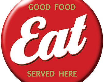 Eat Good Food Served Here Wall Decal #40128