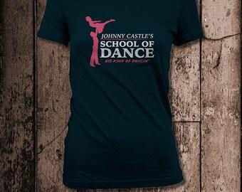 Johnny Castle's School of Dance | Women's Tee | Inspired by Dirty Dancing